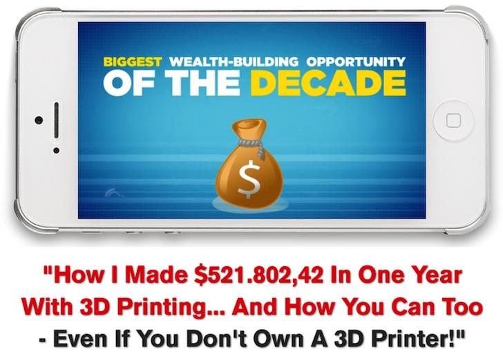 get rich 3d printing